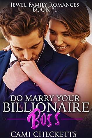 Do Marry Your Billionaire Boss
