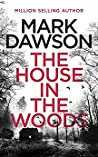 The House In The Woods (Atticus Priest Mystery #1)