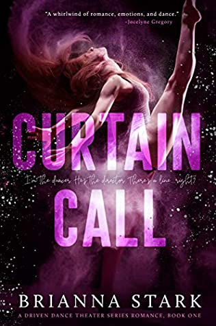 Curtain Call (Driven Dance Theater #1)