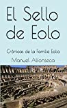 El Sello De Eolo (Familia Eolia #1)