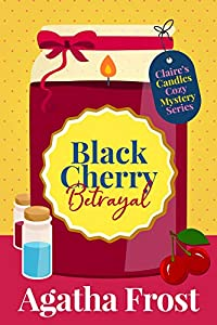 Black Cherry Betrayal (Claire's Candles #2)