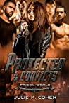 Protected by the Convicts (Prison World #2)