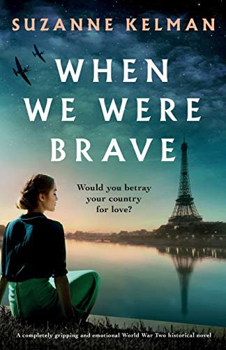 When We Were Brave  A completel - Suzanne Kelman