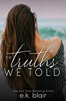 The Truths We Told (Secrets and Truths Duet, #2)