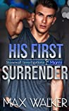 His First Surrender (Stonewall Investigations Miami #3)