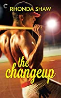 The Changeup (Men of the Show, #1)