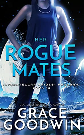 Her Rogue Mates by Grace  Goodwin