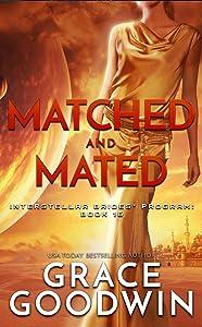 Matched and Mated (Interstellar Brides Program, #16)