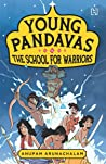 Young Pandavas 2: The School for Warriors