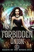 Forbidden Union (Harem of The Mindslayer, #3)