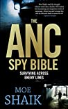 The ANC Spy Bible: Surviving across enemy lines