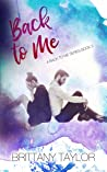 Back to Me (A Back to Me Series Book 3)