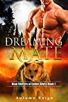 Dreaming of a Mate: Bear Shifters of Ember Abyss (Bear's Fated Mate, #1)