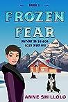 Frozen Fear: Murder In Season - Book 1 (Murder In Season Cozy Mystery)