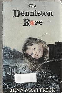 The Denniston Rose (The Denniston Rose #1)
