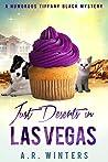 Just Deserts in Las Vegas (Tiffany Black Mysteries #20)