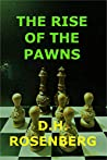 THE RISE OF THE PAWNS