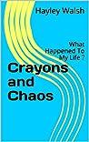 Crayons and Chaos