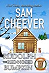 Rudolph the Red-Nosed Bumpkin (Country Cousin #4)