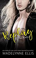 Replay (Off the Record #2)