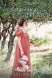 A Forgiving Heart (Seasons of Change #2)