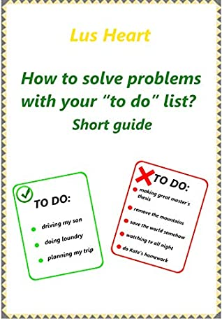 How to solve problems with your to do list?: Short guide