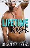 Lifetime Risk (Pelican Bay Security Book 7)