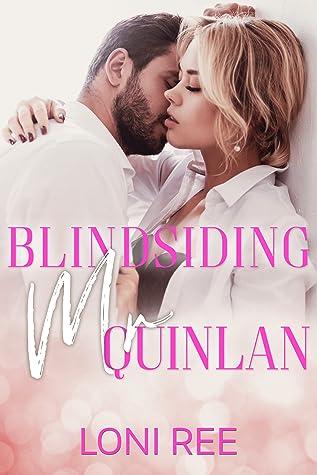 Blindsiding Mr. Quinlan