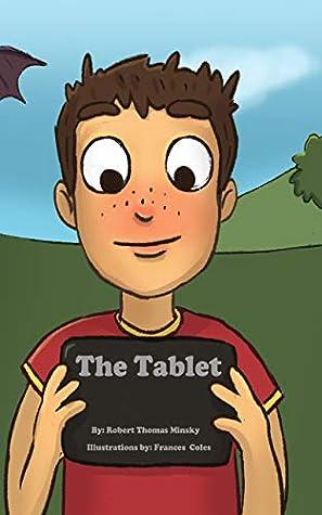 The Tablet by Robert Thomas Minsky