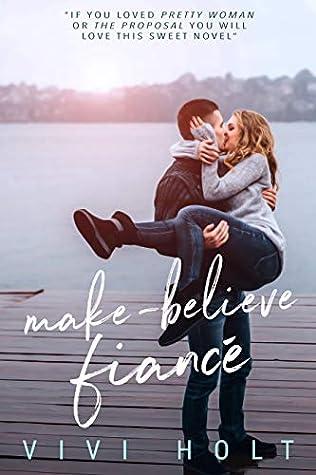 Make-Believe Fiancé (Make-Believe Series, #1)