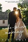 Make-Believe Marriage (Make-Believe Series, #6)