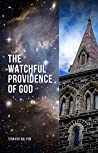 The Watchful Providence of God