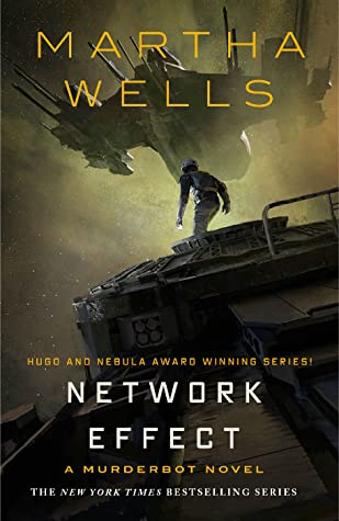 Network Effect (The Murderbot Diaries, #5) by Martha Wells