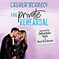 The Private Rehearsal (Caught Up In Love: The Swoony New Reboot of the Contemporary Romance Series #4)