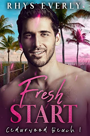 Fresh Start (Cedarwood Beach, #1)