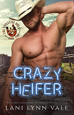 Crazy Heifer (The Valentine Boys #2)