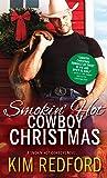 Smokin' Hot Cowboy Christmas by Kim Redford