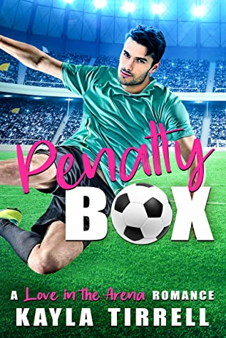 Penalty Box (Love in the Arena, #1)