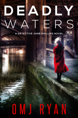 Deadly Waters  A Detective Jane Phillips Novel