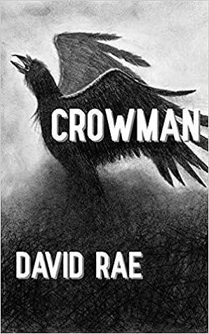 Crowman by David  Rae