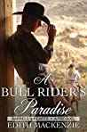 A Bull Rider's Paradise (Barrels and Hearts #0.5)