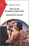 His Greek Wedding Night Debt