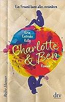Charlotte & Ben: Ein Freund kann alles verändern