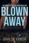 Blown Away (The Crimes of Passion, #2)