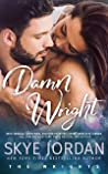 Damn Wright (The Wrights, #2)