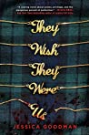 They Wish They Were Us (The Player's Table, #1)