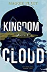 Kingdom Above the Cloud (Tales from Adia, #1)