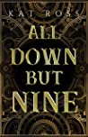All Down But Nine (Lingua Magika, #2)