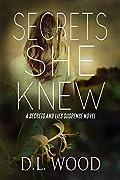 Secrets She Knew: A Secrets and Lies Suspense Novel