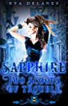 Sapphire: Two Scoops of Trouble (Jewels Cafe: Sapphire, #2)